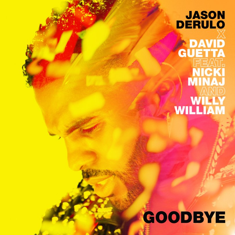 Jason Derulo x David Guetta feat. Nicki Minaj & Willy William - Goodbye