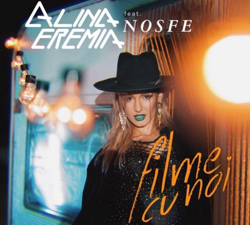 VIDEOCLIP NOU: Alina Eremia feat. NOSFE - Filme cu Noi